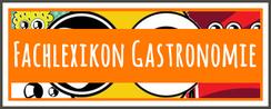 Lexikon Gastronomie