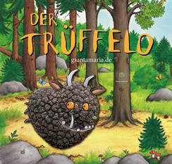 Trüffelo, der Trüffelo, die maus gruffelo, der grüffelo
