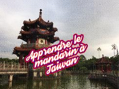 Apprendre le mandarin à Taiwan