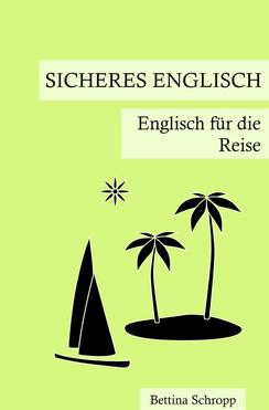 Lehrbuch Englisch für die Reise von Bettina Schropp