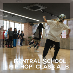 CENTRAL SCHOOL HIP HOP CLASS A&B