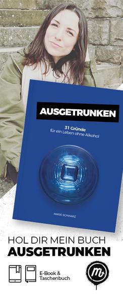 Buch Ausgetrunken 31 Gründe für ein Leben ohne Alkohol Marie Schwarz