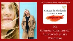 Life & AuditiveCoaching© Ausbildung. Eine Ausbildung und zwei Abschlüsse. ConAquila GmbH, Coaching Akademie