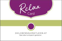 Claudia Greiter, Die Lebenskünstlerin, Relax Card