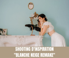"""Shooting d'inspiration """"Blanche Neige Remake"""""""