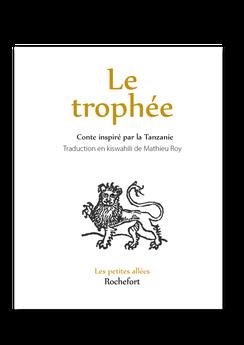 Les petites allées, Le trophée, kiswahili, swahili