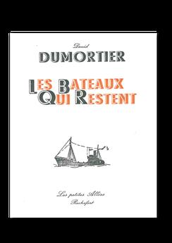 Les petites allées, Les bateaux qui restent, David Dumortier