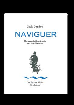 Les petites allées, Naviguer, Jack London