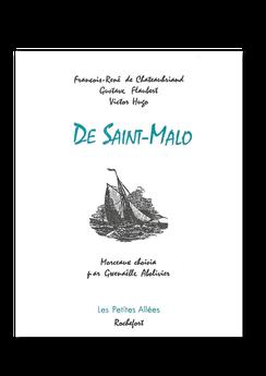Les petites allées, De Saint-Malo, Chateaubriand, Flaubert, Hugo