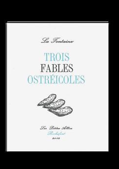 Les petites allées, Trois fable ostréicoles, La Fontaine