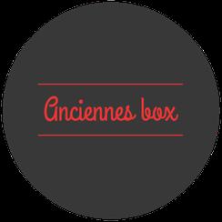 Anciennes box