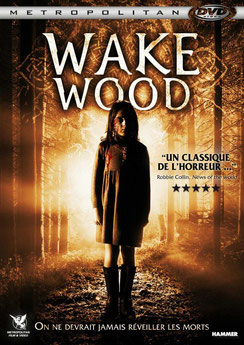 Wake Wood de David Keating - 2009 / Epouvante - Horreur