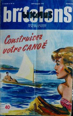 LIEUTAUD, Un canoë léger, revue Bricolons n° 61, 1952 (la Bibli du Canoe)