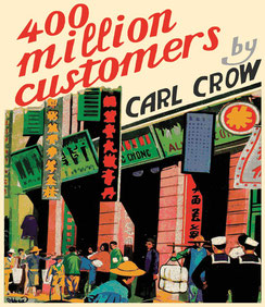 Carl Crow's pioneering 1937 book on the 400mil Chinese consumer market