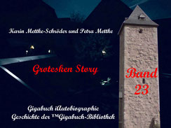 Petra Mettke und  Karin Mettke-Schröder/™Gigabuch-Bibliothek/iAutobiographie Band 23