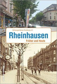 Den Buchdeckel ziert ein Bildvergleich der Friedrich-Alfred-Straße in Rheinhausen früher und heute.