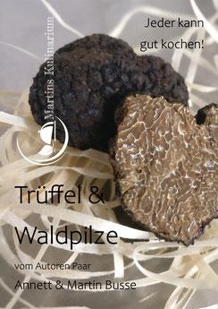 E-Book Kochbuch Waldpilze, Trüffel & Pilze konservieren-als Pdf zum Download Verfügbar