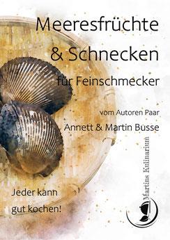 E-Book Kochbuch Meeresfrüchte, Schnecken & schnelles Räuchern-als Pdf zum Download Verfügbar