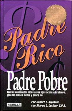 Padre Rico Padre Pobre de Robert Kiyosaki  - Top 8 que libros leer en un Viaje