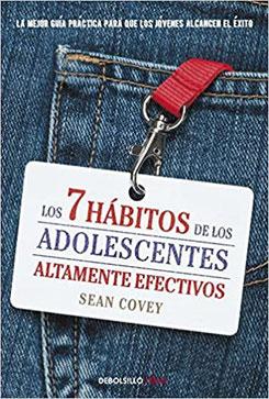 Los 7 Habitos de los Adolescentes Altamente Efectivos de Sean Covey - Top 10 que libros leer en un Viaje
