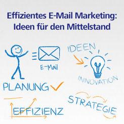 Effizientes E-Mail Marketing für den Mittelstand