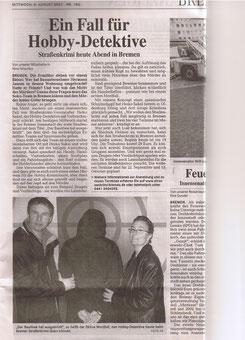 """Zeitungsartikel des Bremer Wesserkurier vom 08.08.2007: """"Ein Fall für Hbbydetektive""""- Quelle: Bremer Weserkurier"""