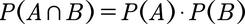 Formel zur Überprüfung der stochastischen Unabhängigkeit
