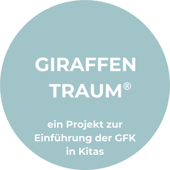 Giraffentraum GFK Projekt für Gewaltfreie Kommunikation in Kindergärten Kitas mit Maike Dohmann in Niedersachsen nach Marhall Rosenberg