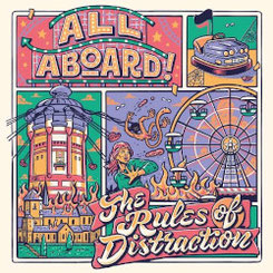 ALL ABOARD! - The Rules Of Distraction