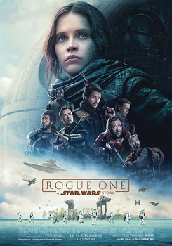 Rogue One - A Star Wars Story de Gareth Edwards - 2016 / Science-Fiction