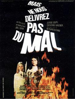 Mais Ne Nous Délivrez Pas Du Mal de Joël Séria (1971)