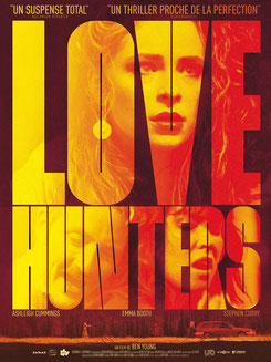 Love Hunters de Ben Young - 2016 / Thriller