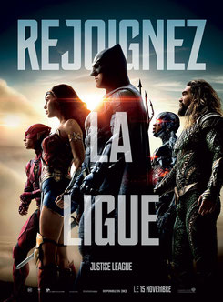 Justice League de Zack Snyder - 2017 / Fantastique