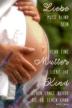 Samara-Blue-Photo-Art - Babybauch Shooting - Lebensweisheiten - Fotografin aus Krefeld - Fotografin mit Herz - Kerstin Ellinghoven