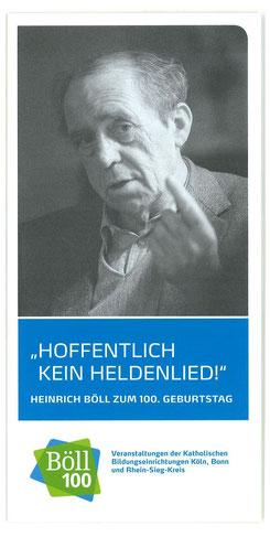 Im Jahr 2017, als Heinrich Böll 100 Jahre alt geworden wäre, haben die Kath. Bildungseinrichtungen Bonn, Köln und Rhein-Siegkreis ein großes Programm gestaltet.
