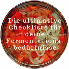 sauer macht glücklich checkliste fermentation