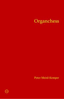 Peter Meinl-Kemper Organchess