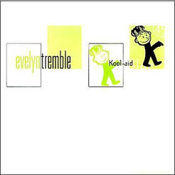"Evelyn Tremble - Kool-aid Blue 7"""