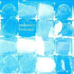 """Nelories - Banana 7"""" ep"""