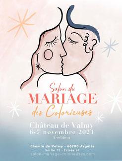 Salon du Mariage des Colorieuses à Argelès-sur-mer - 6 et 7 Novembre 2021