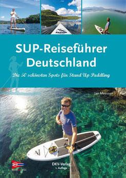 SUP-Reiseführer Deutschland, Autor Jan Meessen, DKV-Verlag