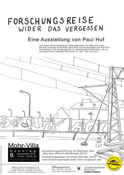 Paul Huf Forschungsreise wider das Vergessen in der Mohr-Villa 2013