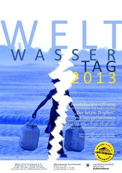 Weltwassertag 2013 - Ausstellung und Tanzperfotmance - 22.3.2013 in der Mohr-Villa bis 21.4.2013
