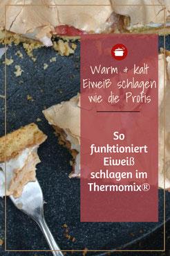 Eiweiß schlagen Thermomix #thermomixrezepte Eischnee warm schlagen