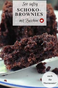 Schoko-Brownies mit Zucchini #brownies #zucchinirezepte #thermomixrezepte #ErweckeDeineFantasie #blogevent