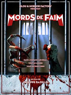 Mords De Faim de Philippe Bazelle - 2015 / Horreur