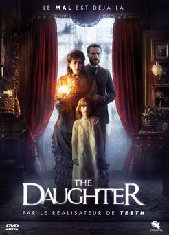 The Daughter de Henry Stram - 2015/ Horreur- Epouvante