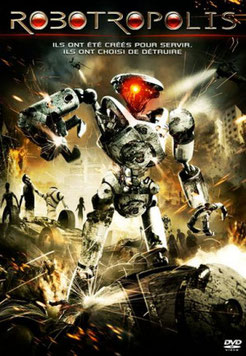 Robotropolis de Christopher Hatton - 2011 / Science-Fiction