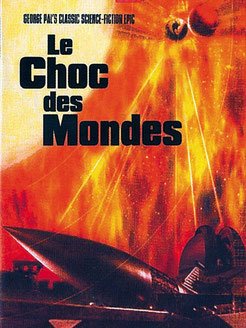 Le Choc des Mondes de Rudolph Maté - 1951/ Science-Fiction