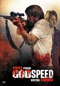 Godspeed - Priez Pour Votre Survie de Robert Saitzyk - 2009 / Thriller - Survival